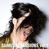 SAMURAI SESSIONS vol.1(通常盤)