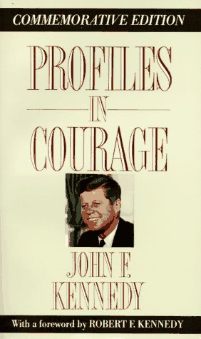 Profiles in Courage (Memorial Edition), Kennedy,John F.
