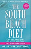 THE SOUTH BEACH DIET: A DOCTOR'S PLAN FOR FAST AND LASTING WEIGHT LOSS (0755311299) by ARTHUR AGATSTON