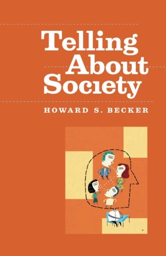 Telling About Society (Chicago Guides to Writing, Editing and Publishing)
