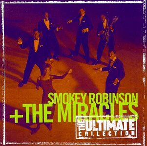 Smokey Robinson & The Miracles - The Ultimate Collection:  Smokey Robinson & The Miracles - Zortam Music