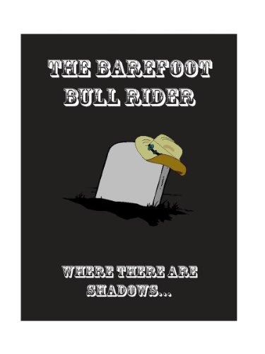 The Bare Foot Bull Rider