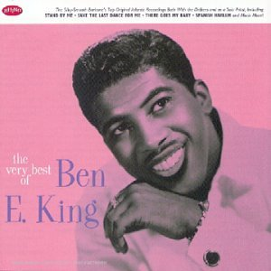 Ben E. King - The Very Best Of King Ben E. - Zortam Music