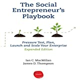 img - for The Social Entrepreneur's Playbook, Expanded Edition: Pressure Test, Plan, Launch and Scale Your Social Enterprise Expanded Edition book / textbook / text book
