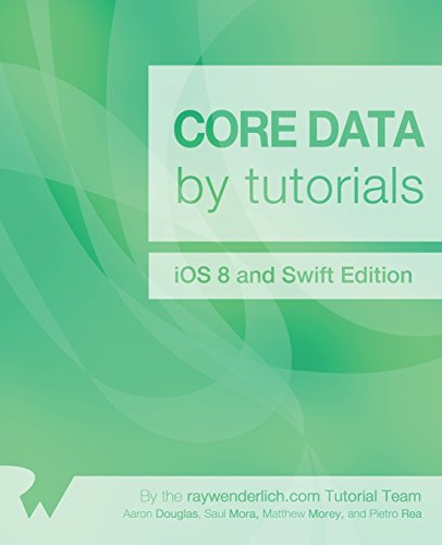 Core Data by Tutorials: iOS 8 and Swift Edition