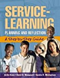 img - for Service-Learning: Planning and Reflection: a Step-by-step Guide book / textbook / text book