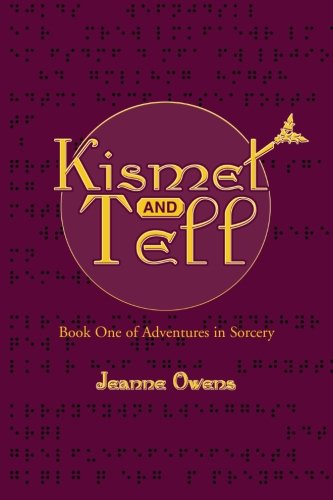 Kismet and Tell (Adventures in Sorcery)
