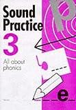 Sound Practice: v. 3 (0721703941) by Parker, Andrew