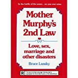 Mother Murphy's 2nd law: Love, sex, marriage, and other disasters (0881660841) by Lansky, Bruce