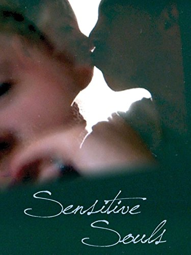 Sensitive Souls