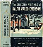 The Selected Writings of Ralph Waldo Emerson (Modern library of the worlds best books) (Volume91)