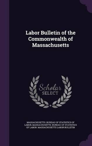 Labor Bulletin of the Commonwealth of Massachusetts