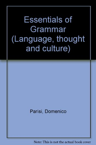 Essentials of Grammar (Language, thought, and culture)