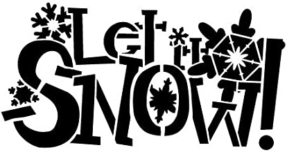 Let It Snow Stencil - 9 x 6quot