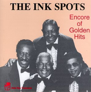 The Ink Spots - Encore of Golden Hits - Zortam Music