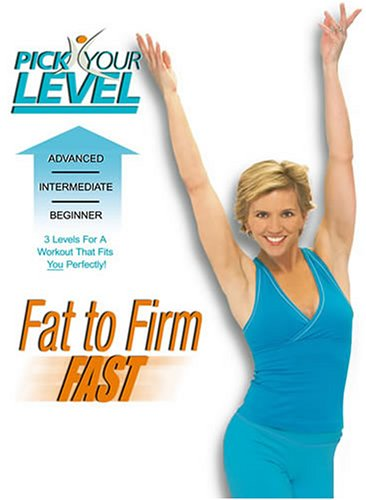 Pick Your Level: Fat to Firm Fast [DVD] [2006] [Region 1] [US Import] [NTSC]