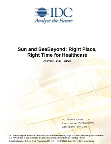 Sun and SeeBeyond: Right Place, Right Time for Healthcare Scott Tiazkun