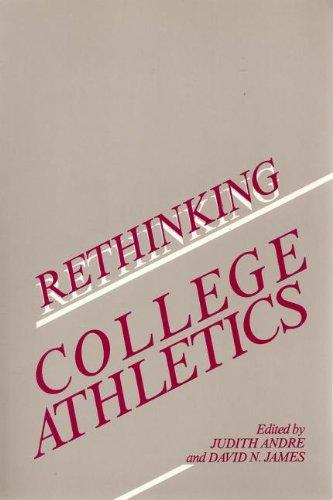 Rethinking College Athletics