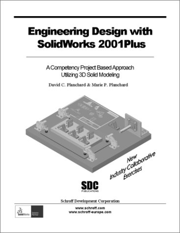 Engineering Design with SolidWorks 2001 Plus