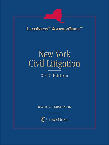 lexisnexis-answerguide-new-york-civil-litigation-2017-edition