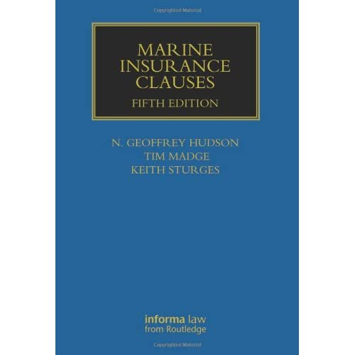 Marine Insurance Clauses, 5 edition