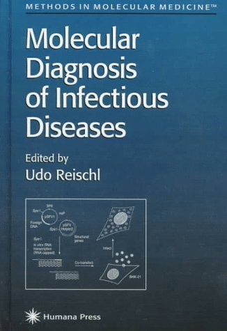 Molecular Diagnosis Infectious Diseases Biochemistry 411AF8AMXFL.jpg