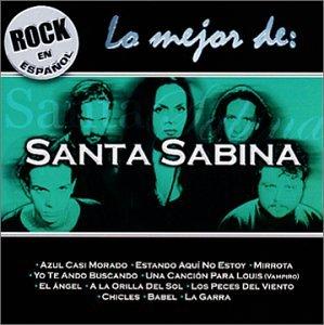 Santa Sabina - Rock En Espanol: Lo Mejor De Santa Sabina - Amazon.com
