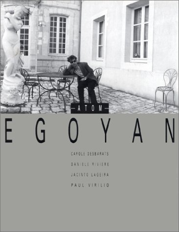 atom egoyan essay image territory Where have all the good men gone: afflicted fathers and endangered daughters in russell banks's the sweet hereafter  image and territory: essays on atom egoyan .