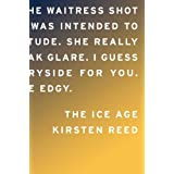 The Ice Ageby Kirsten Reed