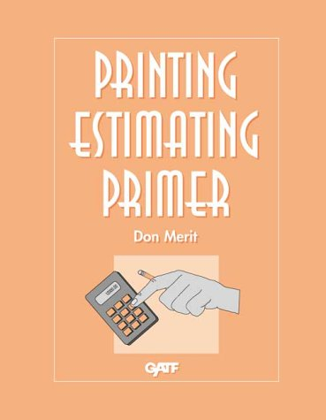 Printing Estimating Primer