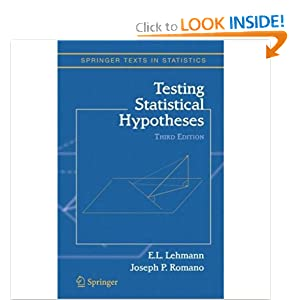 Testing Statistical Hypotheses (Springer Texts in Statistics) Erich L. Lehmann and Joseph P. Romano