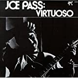 Virtuoso ~ Joe Pass