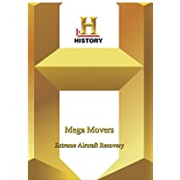 History -   Mega Movers : Extreme Aircraft Recovery