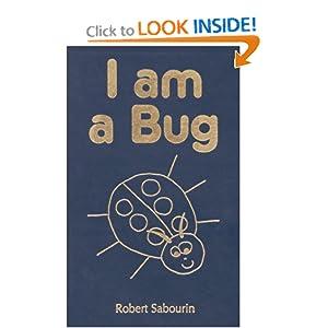 I am a Bug