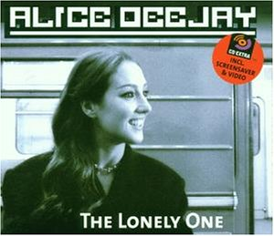 Alice Deejay - The Lonely One - Zortam Music