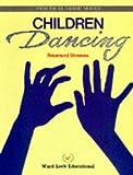 Children Dancing Pb (Practical Guide Series)