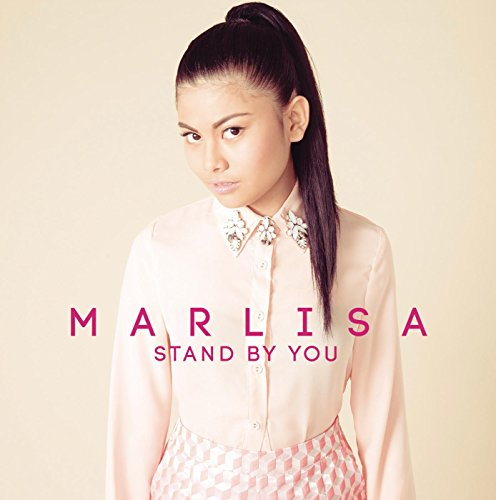 Marlisa-Stand By You-WEB-2014-FRAY INT Download