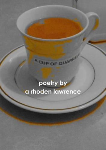 A Cup Of Quarrels