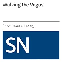Walking the Vagus Other by Sarah Schwartz Narrated by Mark Moran