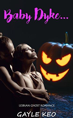 romance-lesbian-romance-baby-dyke-lesbian-urban-interracial-provocative-love-ghost-romance-contempor