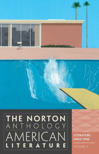 The Norton Anthology of American Literature (Eighth Edition)  (Vol. E)
