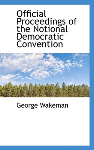 Official Proceedings of the  Notional Democratic Convention
