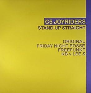 C5 Joyriders - Stand Up Strait