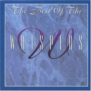 The Whispers - Best Of The Whispers - Zortam Music