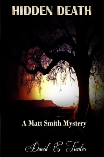 Book: Hidden Death - A Matt Smith Mystery by David Tienter