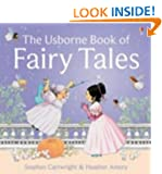 "The Usborne Book of Fairy Tales: ""Cinderella"", ""The Story of Rumpelstiltskin"", ""Little Red Riding Hood"", ""Sleeping Beauty"", ""Goldilocks and the Three Bears"", ""Three Little Pigs"" (First Stories)"