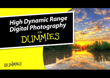 High Dynamic Range Digital Photography For Dummies: Robert