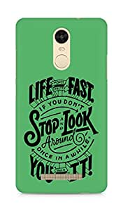 AMEZ life moves pretty fast Back Cover For Xiaomi Redmi Note 3