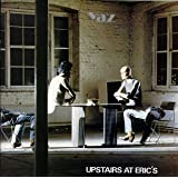 Upstairs at Erics ~ Yaz