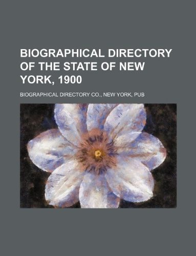 Biographical directory of the state of New York, 1900